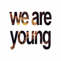 We Are Young (The Wanted Tribute) - Single