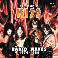 Radio Waves 1974-1988: The Very Best of Kiss, Vol. 2