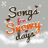 Songs for Snowy Days