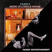 Music in a Doll's House / Family Entertainment