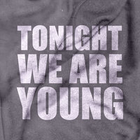 Tonight We Are Young