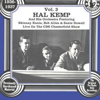 The Uncollected: Hal Kemp And His Orchestra (Vol 3)